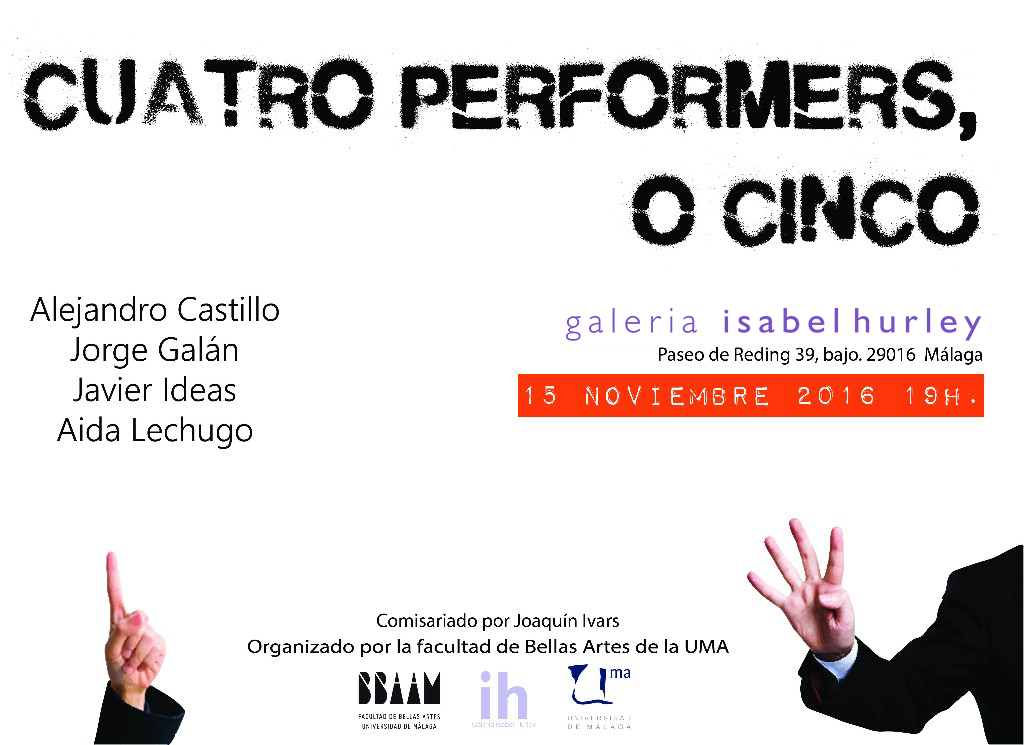 Cuatro performers, o cinco